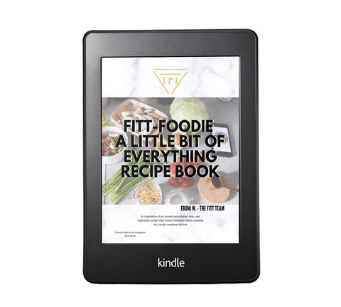 FITT Foodie Recipe Ebook - A Little Bit Of Everything - The FITT Collection