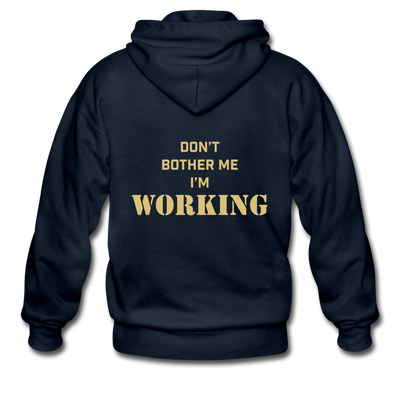 Don't Bother Me, I'm Working Adult Zip Hoodie - The FITT Collection