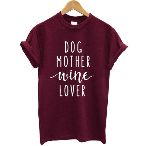 Dog Mother Wine Lover T-Shirt - louonvine
