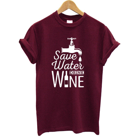 Save Water Drink Wine T-Shirt - louonvine