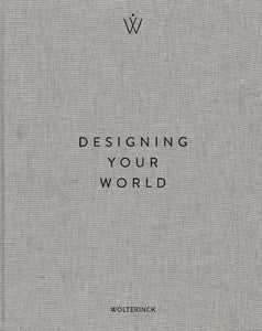 DESIGNING YOUR WORLD MARCEL WOLTERINCK