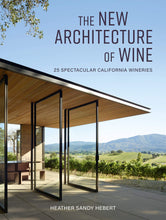 Load image into Gallery viewer, THE NEW ARCHITECTURE OF WINE