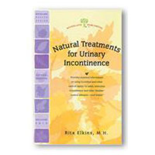 Urinary Incontinence Natural Treatments 32 pgs by Woodland Publishing