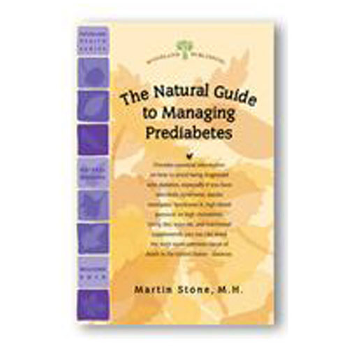 Pre-Diabetes Natural Guide 47 pgs by Woodland Publishing