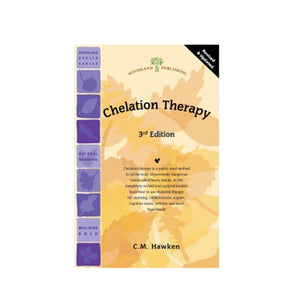Chelation Therapy, 3rd Edition 1 Book by Woodland Publishing (2590220189781)