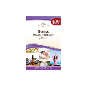 Stress, Manage It Naturally 3rd Edition 1 Book by Woodland Publishing (2590220648533)
