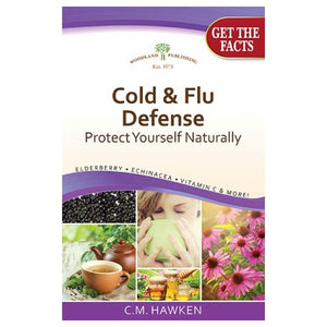 Natural Cold and Flu Defense 2nd Edition 1 Book by Woodland Publishing