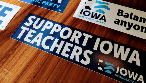 Iowa Democratic Party - Support Iowa Teachers - Bumper Sticker
