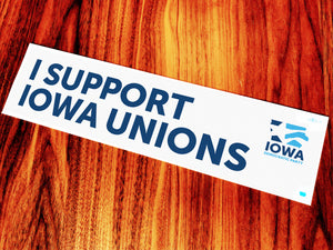 Iowa Democratic Party - I Support Iowa Unions - Sticker