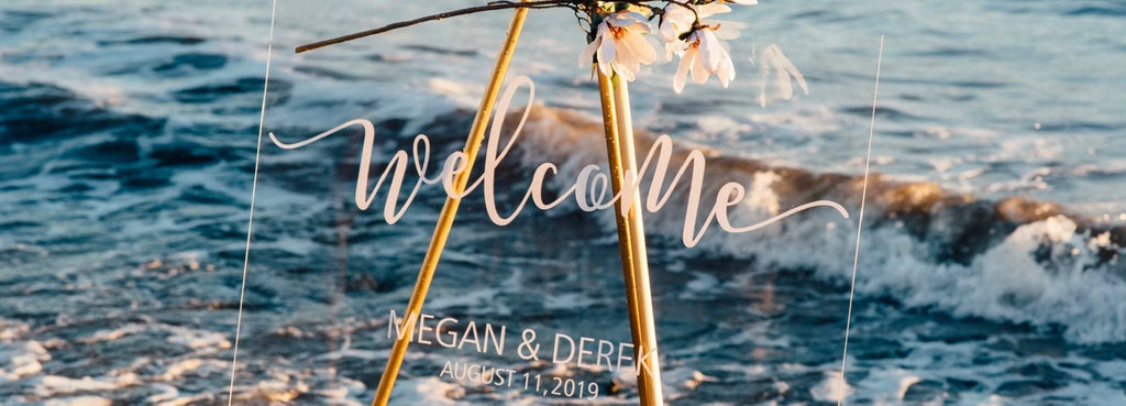 acrylic wedding welcome sign with a beach style wedding