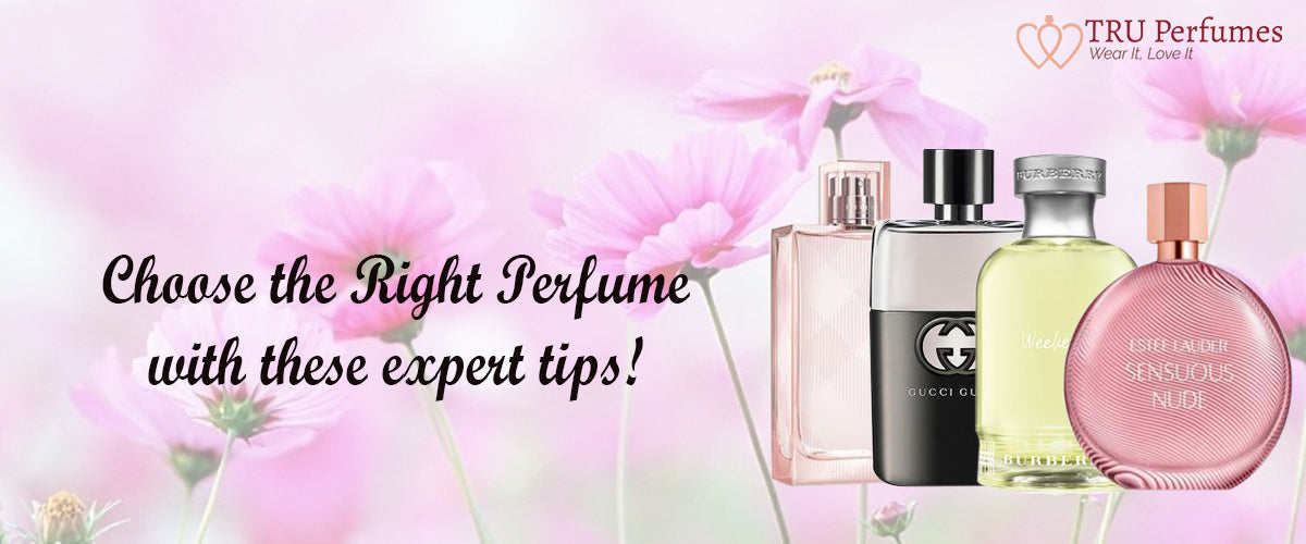 Expert TipsTru Perfume Perfumes Choose Right The With These j3RL4q5Ac
