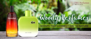 WOODY PERFUMES SCENTS THAT CONNECT YOU TO NATURE