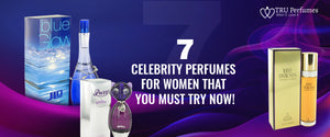 7 celebrity perfumes for women that you must try now!