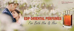 EDP ORIENTAL PERFUMES FOR BOTH HIM AND HER