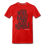 SOR WORK HARD Men's Premium T-Shirt - red