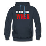 IF NOT NOW Men's Premium Hooded Pullover - navy