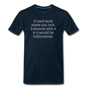 HARD WORK BLUE Men's Premium T-Shirt - deep navy