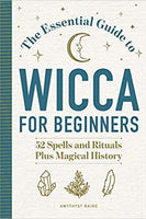 The Essential Guide to Wicca for Beginners