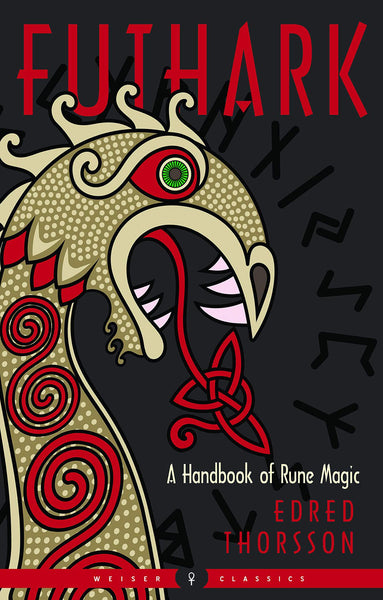 Futhark A handbook of Rune Magic