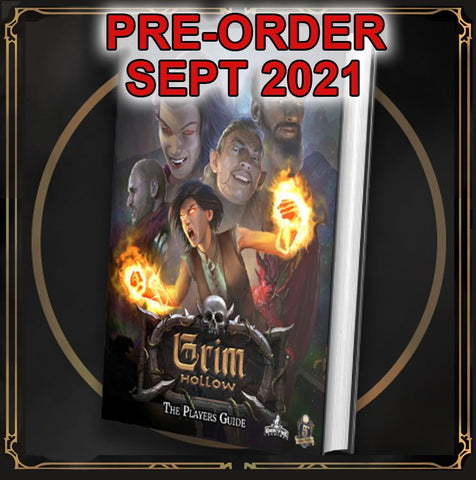 Grim Hollow: The Player's Guide Hardcover Book