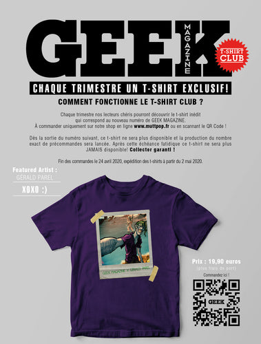 T-shirt GEEK magazine en collaboration avec Gérald Parel