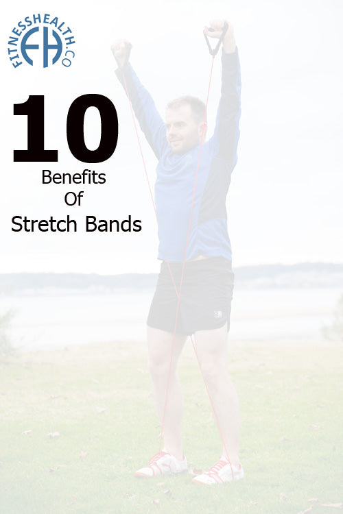 10 Benefits Of Stretch Bands