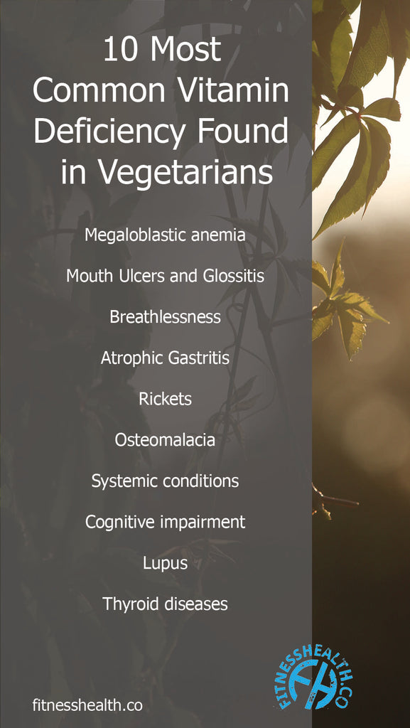 10 Most Common Vitamin Deficiency Found in Vegetarians