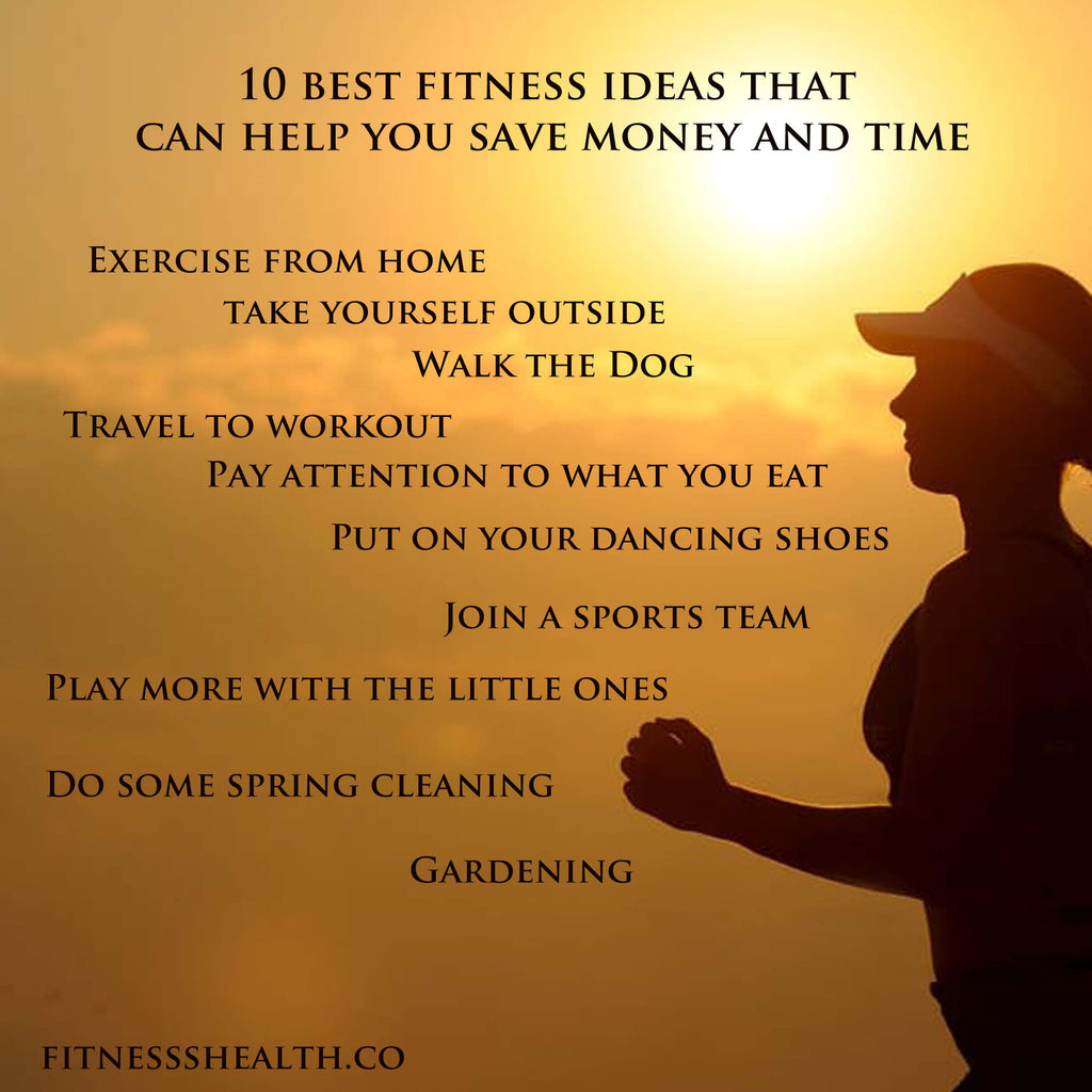 10 best fitness ideas that can help you save money and time