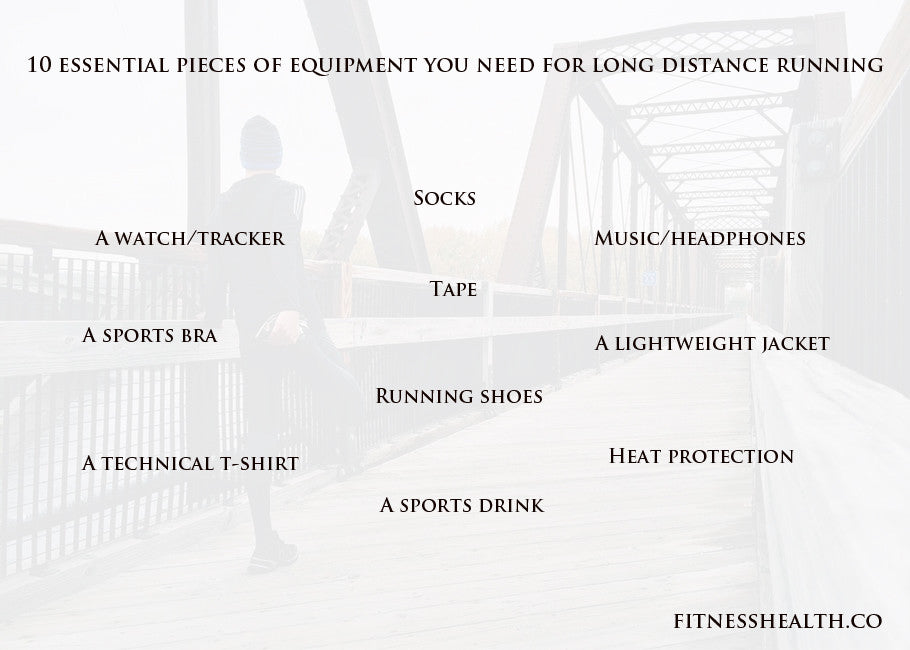 10 essential pieces of equipment you need for long distance running