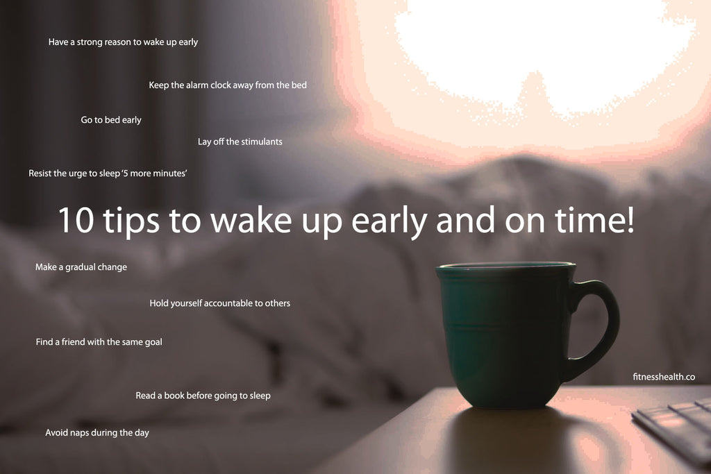 10 tips to wake up early and on time