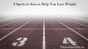 3 Sports to Join to Help You Lose Weight