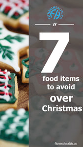 7 food items to avoid over Christmas