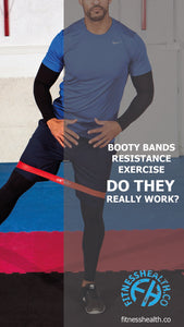BOOTY BANDS RESISTANCE EXERCISE DO THEY REALLY WORK?
