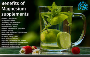 Benefits of Magnesium supplements