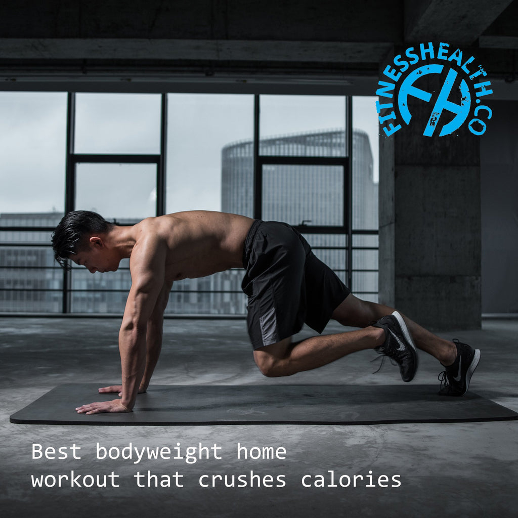 Best bodyweight home workout that crushes calories