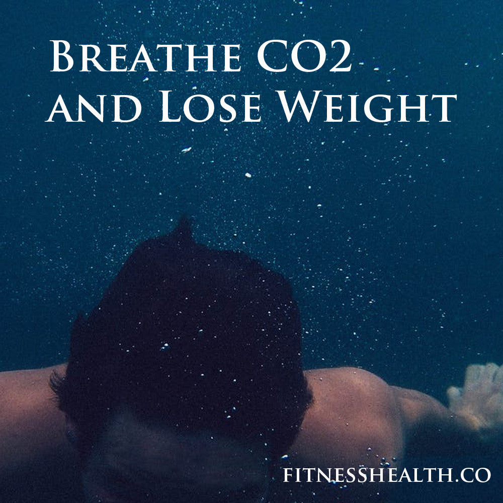 Breathe CO2 and Lose Weight