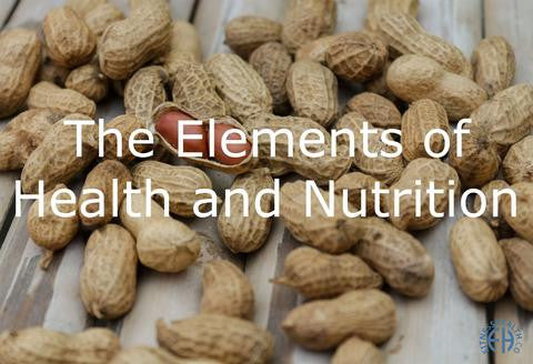 The Elements of Health and Nutrition