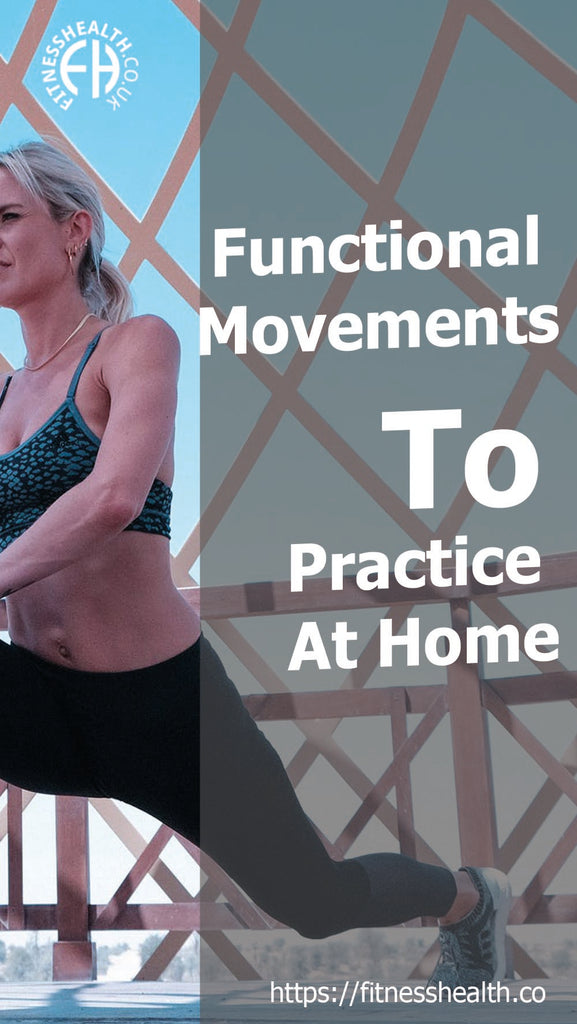 Functional Movements To Practice At Home
