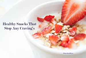 Healthy Snacks That Stop Any Craving's
