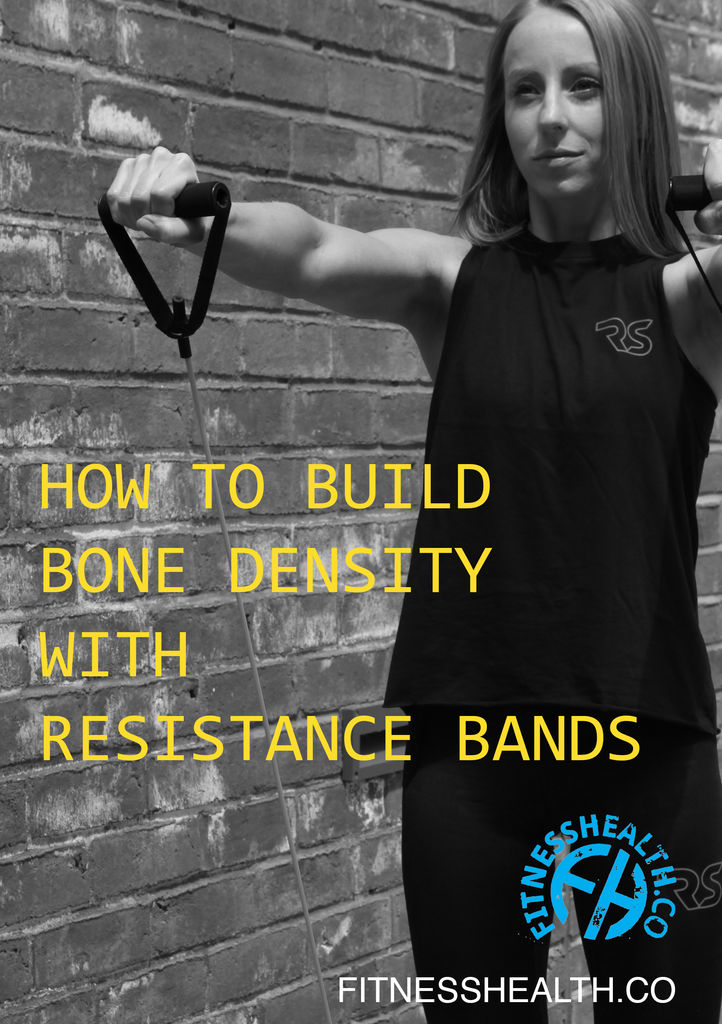How to Build Bone Density with Resistance Bands