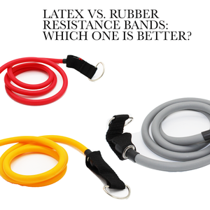 Latex vs. Rubber Resistance Bands: Which one is better?