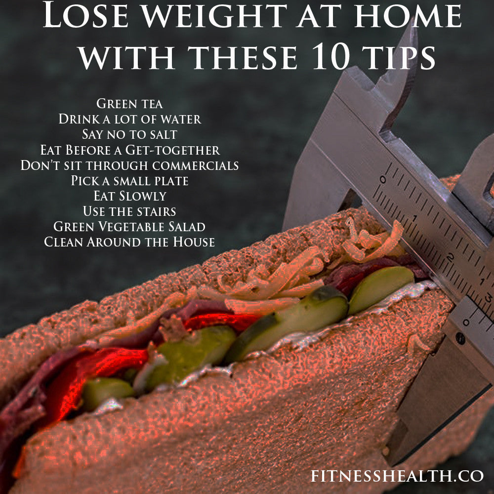 Lose weight at home with these 10 tips