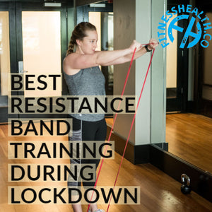 Best Resistance band training during lockdown