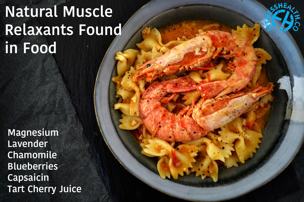 Natural Muscle Relaxants Found in Food