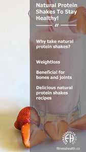 Natural Protein Shakes To Stay Healthy!
