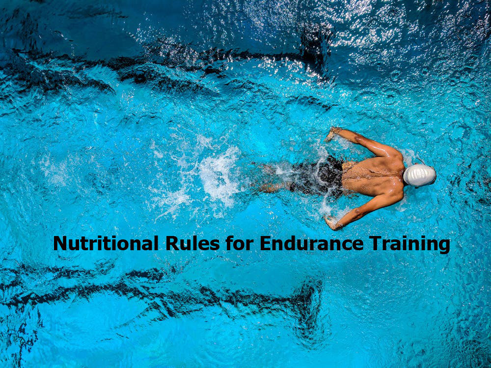 Nutritional Rules for Endurance Training
