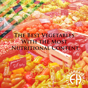 The Best Vegetables With the Most Nutritional Content