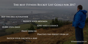 The best Fitness Bucket List Goals for 2017