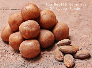 Top Health Benefits Of Cocoa Powder