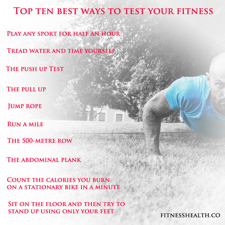 Top ten best ways to test your fitness